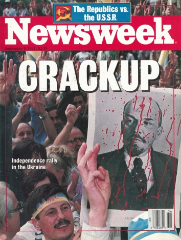 1991, September 9. QA. Newsweek Magazine. CRACKUP - Newsweek magazine front cover on the Independence rallies in Ukraine and the dissolution of the U.S.S.R.