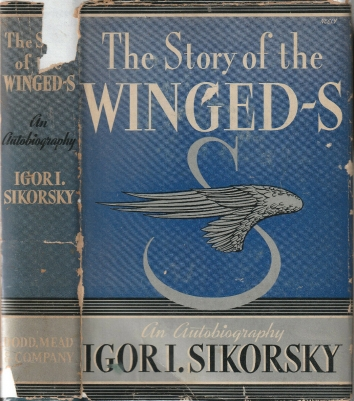 1938. BA. THE STORY OF THE WINGED-S. An Autobiography by Ihor I. Sikorsky. Cover. Published: Dodd, Mead & Company, New York. 1938