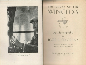 1938. BA. THE STORY OF THE WINGED-S. An Autobiography by Ihor I. Sikorsky. First Pages. Published: Dodd, Mead & Company, New York. 1938